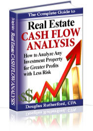 Complete Guide to Real Estate Cash Flow Analysis