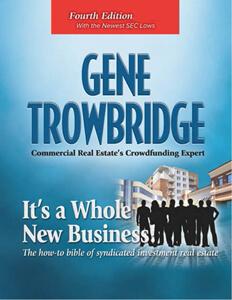 Gene Trowbridge 4th Edition: It's a Whole New Business
